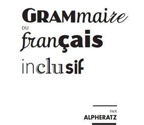 Couverture Grammaire Français Inclusif